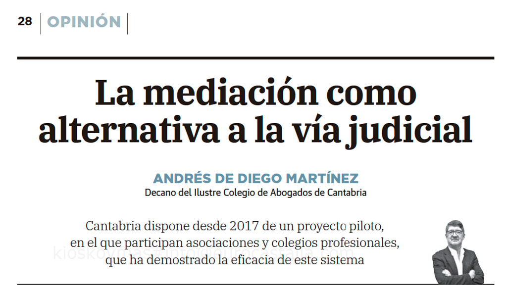 La mediación como alternativa a la vía judicial, tribuna en el Diario Montañés